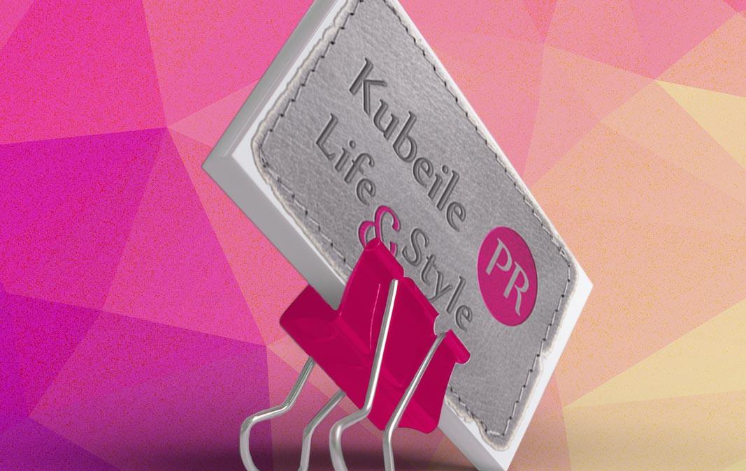 Kubeile Life & Style PR
